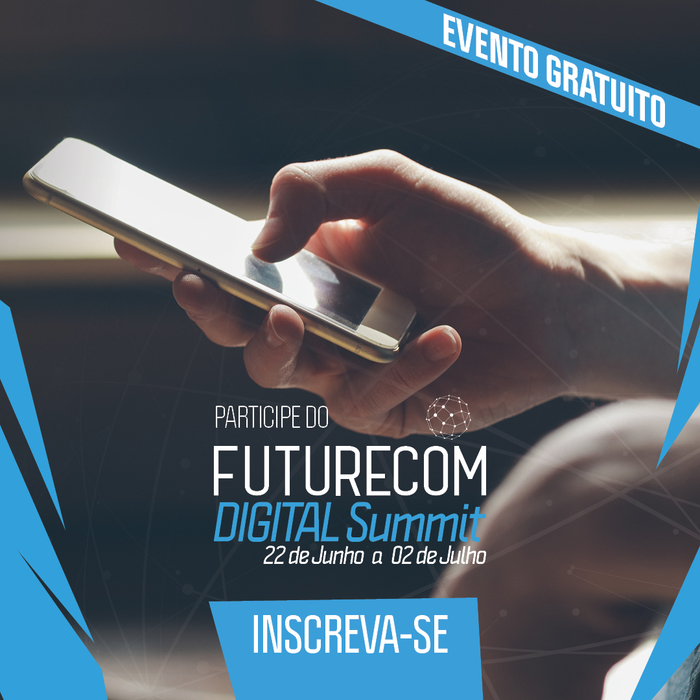 Futurecom 2020 promove Digital Summit e debate o mundo além da pandemia